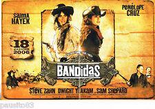 PUBLICITE ADVERTISING 085  2005  film BANDIDAS avec SALMA HAYEK & P. CRUZ( 2P)