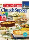 Taste of Home Church Supper Recipes : All New 359 Crow Pleasing Favorites (2015, Paperback)