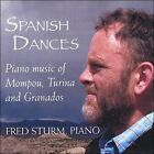 Spanish Dances: Piano music of Mompou, Turina and Granados (CD, Jan-2005, Sturm und Drang)