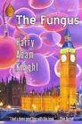 The Fungus by Harry Adam Knight (Paperback / softback, 2014)