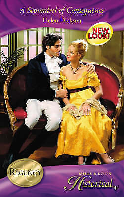 """""""AS NEW"""" Dickson, Helen, A Scoundrel of Consequence (Mills & Boon Historical) Bo"""
