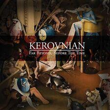 KEROVNIAN Far Beyond, Before the Time [+4 bonus] CD 2015