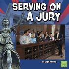 Serving on a Jury by Jack Manning (Paperback / softback, 2014)