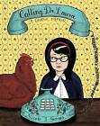 Calling Dr. Laura: A Graphic Memoir by Nicole J Georges (Paperback / softback, 2013)