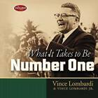 What It Takes to Be Number One by Vince Lombardi (Hardback, 2012)