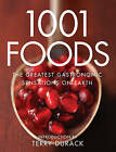 1001 Foods: The Greatest Gastronomic Sensations on Earth by Pavilion Books (Paperback, 2008)