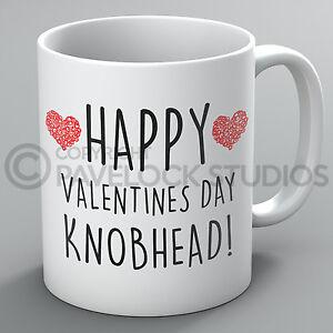 Happy Valentines Day Knobhead Mug For Him Knob Boyfriend Funny Love