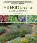 The Herb Gardener: A Guide for All Seasons by Susan McClure (Paperback, 1997)