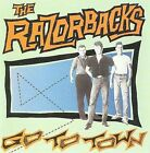 Go to Town by Razorbacks (CD, Oct-2009, Other Peoples Music)