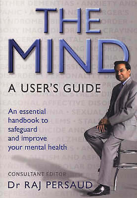 1 of 1 - The Mind: A User's Guide, The Royal College of Psychiatrists, Persaud, Raj, Very