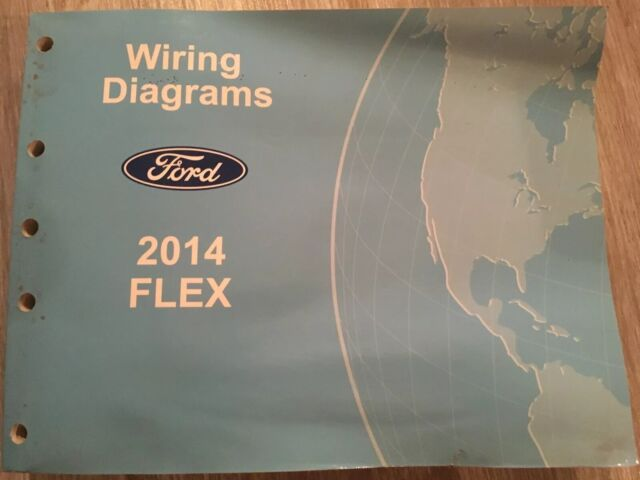 2014 Ford Flex Wiring Diagram Service Shop Repair Manual