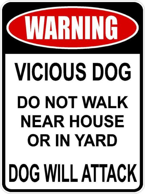 Warning Sign vicious  BEWARE OF attack GUARD dog security patrol NO PET