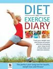 Diet and Exercise Diary by Hinkler Books (AU) (Paperback / softback, 2011)