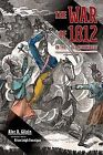 The War of 1812 in the Old Northwest by Alec Richard Gilpin (Paperback, 2012)