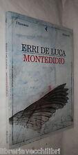 MONTEDIDIO Erri De Luca Feltrinelli 2001 Romanzo Racconto Narrativa Classici di