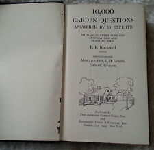 1944 10,000 Garden Questions Answered By 15 Experts FF Rockwell 1st Edition