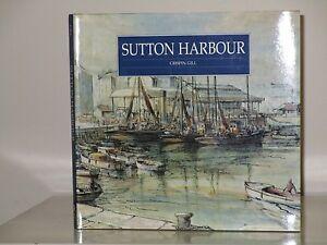 """100% De Qualité """"sutton Harbour"""", Crispin Gill, Dur Couvre, Devon Books, 1997, Plymouth Intérêt-afficher Le Titre D'origine Soulager Le Rhumatisme"""