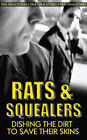 Rats and Squealers: Moles, Grasses and Whistleblowers Dishing the Dirt by Gordon Kerr (Paperback, 2008)