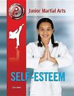 Self-esteem by Sara James (Hardback, 2014)