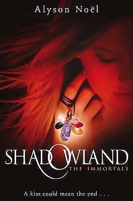Shadowland: 3 (The Immortals), Noel, Alyson, Very Good Book