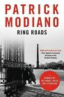 Ring Roads by Patrick Modiano (Paperback, 2015)