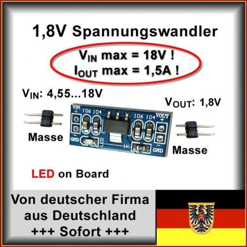 1,5A 1,8V Spannungsregler Spannungswandler Vin=4,55-18V Iout=max