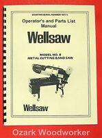 Wellsaw No.8 Metal Cutting Band Saw Operator & Parts Manual 0758