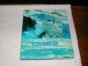 La Mer, Sous Le Regard Des Peintres De La Marine/yann Le Pichon/berger-levrault Iibd9som-08005254-649784718