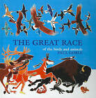 The Great Race by Paul Goble (Hardback, 1991)