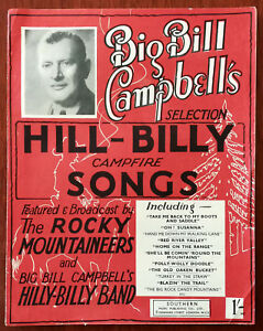 Big Bill Campbells HillBilly Campfire Songs The Rocky Mountaineers   1937 - todmorden, Lancashire, United Kingdom - Big Bill Campbells HillBilly Campfire Songs The Rocky Mountaineers   1937 - todmorden, Lancashire, United Kingdom