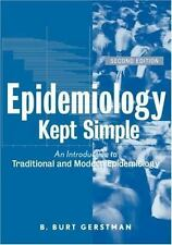 Epidemiology Kept Simple: An Introduction to Classic and Modern Epidemiology, Se
