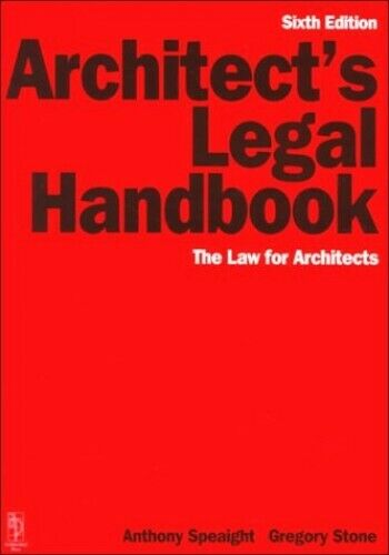 Architect's Legal Handbook: The Law for Architects by Stone, Gregory Paperback