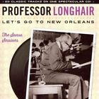 Let's Go to New Orleans: The Sansu Sessions by Professor Longhair (CD, Aug-2014, Fuel 2000)