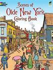 Scenes of Olde New York: Coloring Book by Peter Copeland (Paperback, 2010)