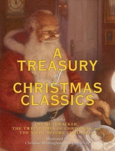 1 of 1 - A Treasury of Christmas Classics 'Includes The Night Before Christmas, The Twelv