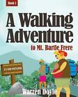 a Walking Adventure to MT Bartle Frere by Warren Doyle 9780646495538