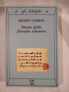 STORIA DELLA FILOSOFIA ISLAMICA di Henry Corbin gli Adelphi 1991 libro musulmana