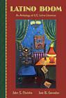 Latino Boom: An Anthology of U.S. Latino Literature by Jose Gonzalez, Jose Gamaliel Gonzalez, John Christie (Paperback, 2005)