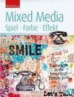 Mixed Media von Daniela Schoch (2015, Gebundene Ausgabe)