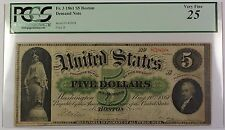 1861 $5 Five Dollar Boston Demand Note Fr. 3 PCGS VF-25 Edge Split at Left