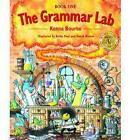 The Grammar Lab:: Book One: Grammar for 9- to 12-year-olds with loveable characters, cartoons, and humorous illustrations by Kenna Bourke (Paperback, 1999)