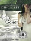 He's Gone 9781452644370 by Deb Caletti CD