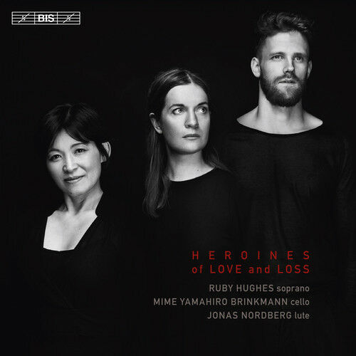 Anonymous / Bennet / - Heroines of Love & Loss [New SACD]