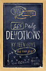Teen to Teen: 365 Daily Devotions by Teen Guys for Teen Guys by Broadman & Holman Publishers(Hardback)
