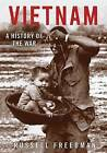 Vietnam: A History of the War by Russell Freedman (Hardback, 2016)