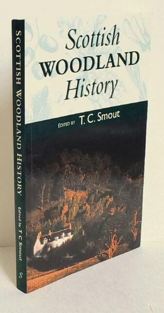 Scotland Natural History SCOTTISH WOODLAND HISTORY