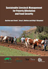 Sustainable Livestock Management For Poverty Alleviation and Food Security by Katrien van't Hooft, Terry S. Wollen, D. P. Bhandari (Hardback, 2012)