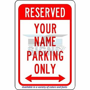 Custom-Reserved-Your-Name-Here-Parking-aluminum-sign