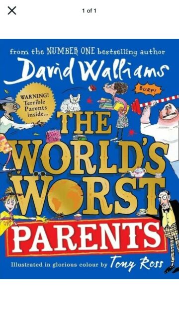 First Edition!! The World's Worst Parents by David Walliams (NEW Hardback)