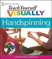 Teach Yourself Visually Handspinning (Teach Yourself Visually Consumer-ExLibrary